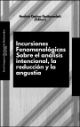 Copia de Copia de Incursiones fenomnenológicas sobre el análisis intencional, la reducción y la angustia(1)